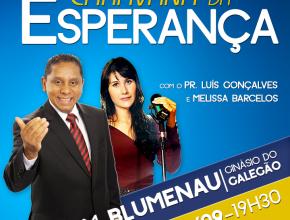 Pr. Luís Gonçalves convida para a Caravana da Esperança em Blumenau