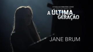Jane Brum – III Vigília Jovem ANC (parte 3)