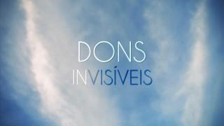 Dons Invisíveis – Vídeo Relatório ANC 2014