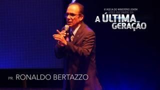 III Vigília Jovem ANC – Pr. Ronaldo Bertazzo (Parte 6)