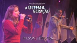 III Vigília Jovem ANC – Dilson e Débora (Parte 7)
