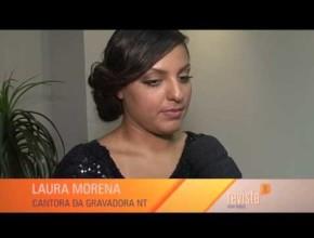 Gravação do DVD Laura Morena – Revista NT