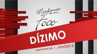 Mordomia em Foco S01E08: Dízimo