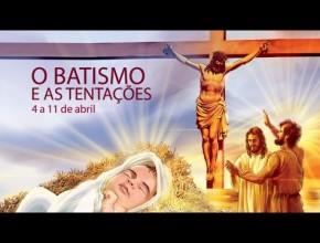 Libras 02: O batismo e as tentações – 4 a 11 de abril