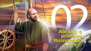 Libras #02. Abraão: o primeiro missionário – 4 a 11 de julho