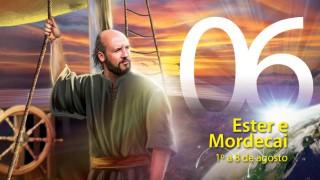 Libras #06. Ester e Mordecai – 1º a 8 de agosto