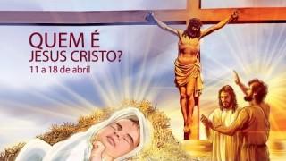 Libras 03: Quem é Jesus Cristo? – 11 a 18 de abril