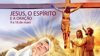 libras 07: Jesus, o Espírito Santo e a oração – 9 a 16 de maio