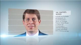 Conheça mais do pr. Rafael Rossi