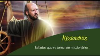 Esboço #5 Exilados que se tornaram missionários – Esboço 3º/tri/2015