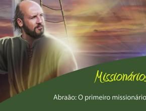 #2 Abraão: O primeiro missionário – Esboço 3º/tri/2015