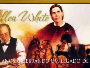 Legado de 100 anos de Ellen White
