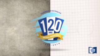 120 ANOS de Escola Sabatina – UCB