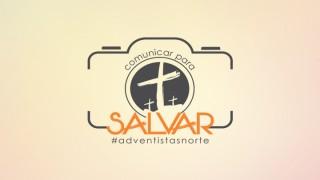 Comunicar para Salvar – União Norte Brasileira