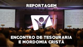 Encontro de Tesouraria e Mordomia Cristã