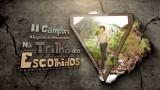 """Teaser 1 – II Campori Alagoano """"Na Trilha dos Escolhidos"""""""