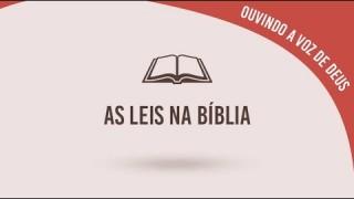 #14 As leis na bíblia – Ouvindo a voz de Deus