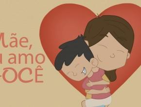 Mãe, eu amo você