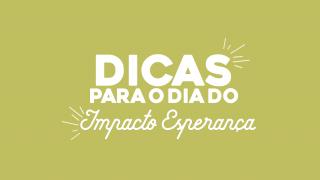 Dicas: Entrega do livro – Impacto Esperança