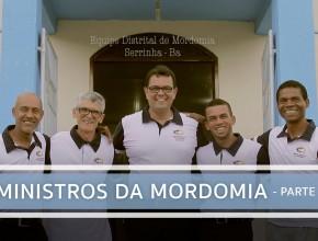 Ministros da Mordomia – Parte 1