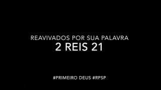 2 Reis 21 – Reavivados por sua Palabra #RPSP
