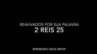 2 Reis 25 – Reavivados por sua Palabra #RPSP