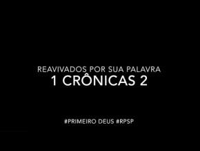 1 Crônicas 2 – Reavivados por sua Palabra #RPSP