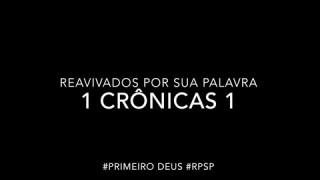 1 Crônicas 1 – Reavivados por sua Palabra #RPSP