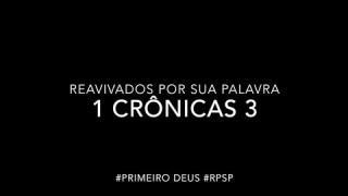 1 Crônicas 3 – Reavivados por sua Palabra #RPSP