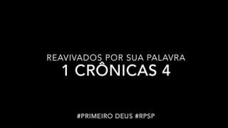 1 Crônicas 4 – Reavivados por sua Palabra #RPSP