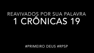 1 Crônicas 19 – Reavivados por sua Palabra #RPSP