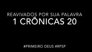 1 Crônicas 20 – Reavivados por sua Palabra #RPSP