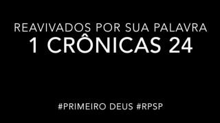 1 Crônicas 24 – Reavivados por sua Palabra #RPSP