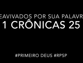 1 Crônicas 25 – Reavivados por sua Palabra #RPSP