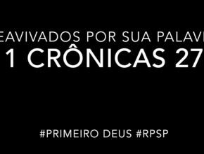 1 Crônicas 27 – Reavivados por sua Palabra #RPSP