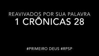 1 Crônicas 28 – Reavivados por sua Palabra #RPSP