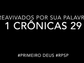 1 Crônicas 29 – Reavivados por sua Palabra #RPSP