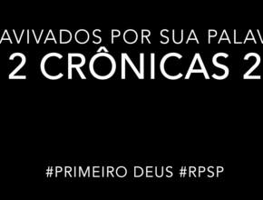 2 Crônicas 2 – Reavivados por sua Palabra #RPSP