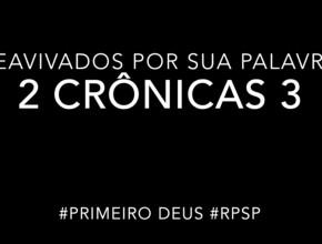 2 Crônicas 3 – Reavivados por sua Palabra #RPSP