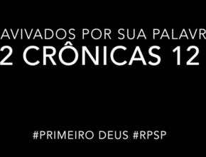 2 Crônicas 12 – Reavivados por sua Palabra #RPSP