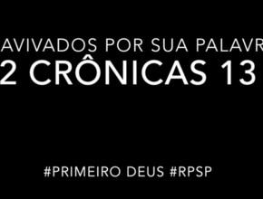2 Crônicas 13 – Reavivados por sua Palabra #RPSP