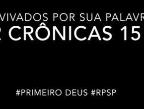 2 Crônicas 15 – Reavivados por sua Palabra #RPSP