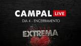 Campal Live – Dia 4 (encerramento)
