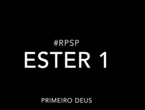 Ester 1 – Reavivados por sua Palavra #RPSP