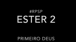 Ester 2 – Reavivados por sua Palavra #RPSP
