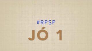 Jó 1 – Reavivados por sua Palavra #RPSP