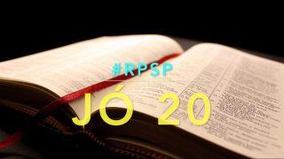 Jó 20 – Reavivados Por Sua Palavra