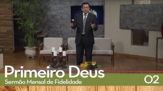 Sermão Mensal de Fidelidade: 02 Estudando e Amando a Palavra de Deus | Pr. Adolfo Suarez