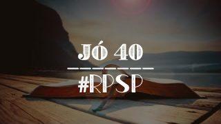 Jó 40 – Reavivados Por Sua Palavra