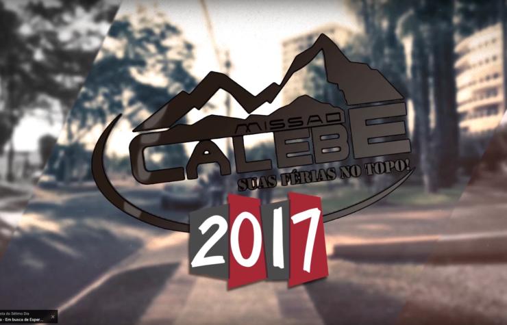 Promocional: Missão Calebe 2017
